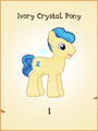Ivory Crystal Pony MLP Gameloft.png