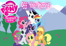 MLPFiM Off the Record cover