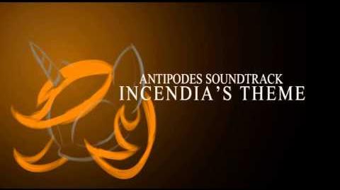 Incendia's Theme (Antipodes Soundtrack)