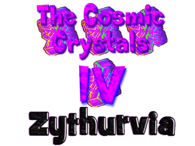 The Cosmic Crystals IV Zythurvia