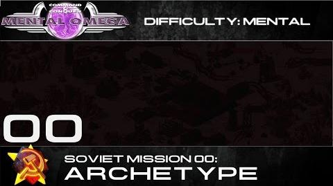 Soviet Mission 00- Archetype (On Mental)