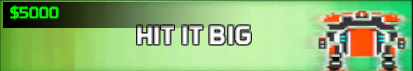 File:Hit it Big.png