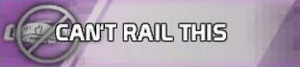 Can't rail this