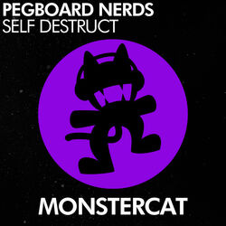 Pegboard Nerds - Self Destruct