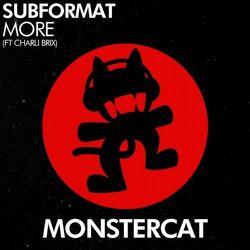 Subformat - More (feat. Charli Brix)