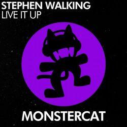 Stephen Walking - Live It Up