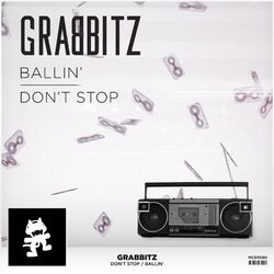 Grabbitz - Ballin' Don't Stop EP