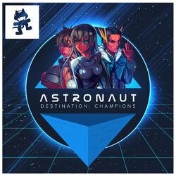 Astronaut - Destination Champions EP