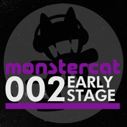 Monstercat 002 - Early Stage (alternate)