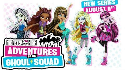 Monster High Adventures of the Ghoul Squad Official Trailer Monster High