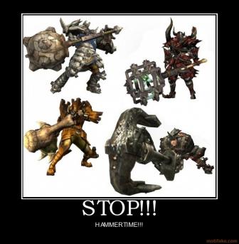File:Stop-stop-hammer-time-monster-hunter-demotivational-poster-1289647971.jpg