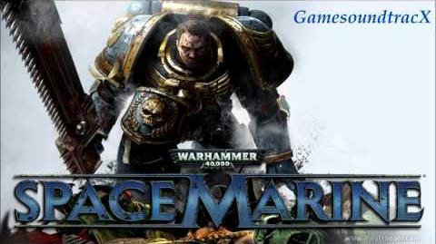Warhammer 40,000 Space Marine - Titus' Theme - SOUNDTRACK