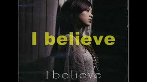 Ayaka - I Believe English with Lyrics