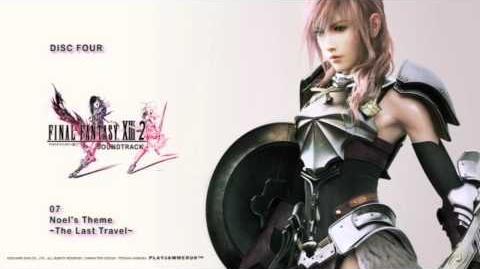 Final Fantasy 13-2 OST - Disc Four - 07 - Noel's Theme ~The Last Travel~