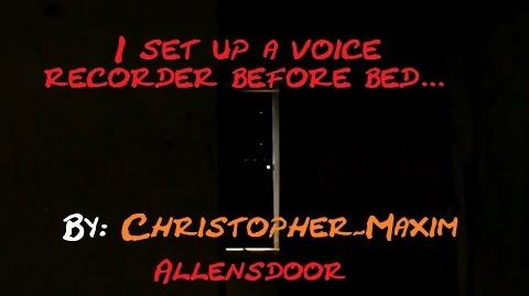 """I Set up a Voice Recorder Before I Went to Bed..."" reading by Allens Door"