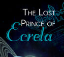 The Lost Prince of Ecrela