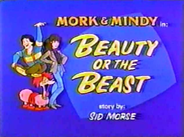 File:Mork & Mindy The Animated Series 08 Beauty or the Beast.jpg