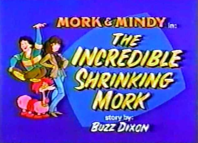 File:Mork & Mindy The Animated Series 14 The Incredible Shrinking Mork.jpg