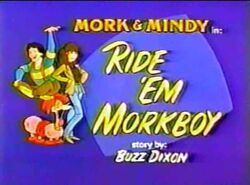 Mork & Mindy The Animated Series 11 Ride 'em Morkboy