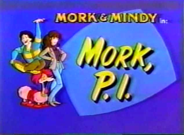 File:Mork & Mindy The Animated Series 24 Mork PI.jpg