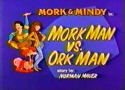 Mork & Mindy The Animated Series 05 Mork Man Vs Ork Man