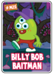 Collector card s6 billy bob baitman