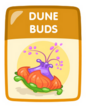 Dune Buds