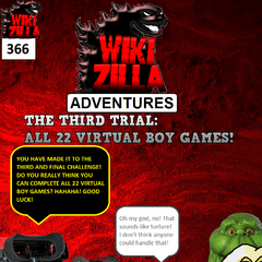 Deathrock9 goes up against a third Nightmare Man, this one disguised as the Virtual Boy. Deathrock9 must complete all 22 Virtual Boy games if he wants to pass the third trial and save his son!