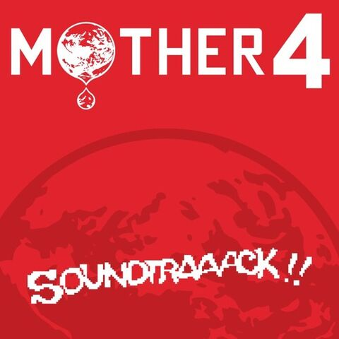 File:Mother 4 Soundtraaack!!.jpg