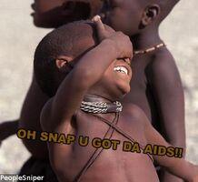 http://www.peoplesniper.com/oh-snap-snap-nigga-da-aids-kid-people-pic-550