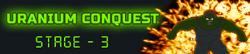 Uranium Conquest - Stage 3