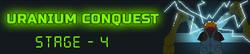 Uranium Conquest - Stage 4