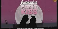 Parker's First Kiss