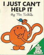 I just can't help it by Mr. Tickle