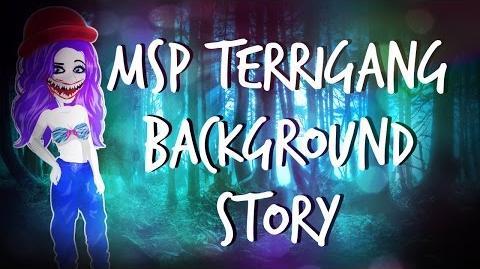 MSP Terrigang Story!