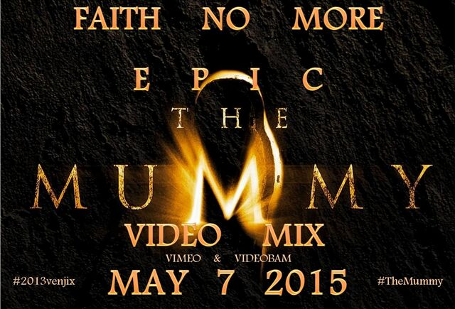 File:Faith No More- Epic (The Mummy Video Mix) poster.jpg