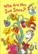 Who Are You, Sue Snue?