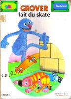 Grover fait du skate
