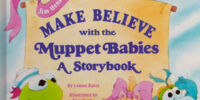 Make Believe with the Muppet Babies: A Storybook