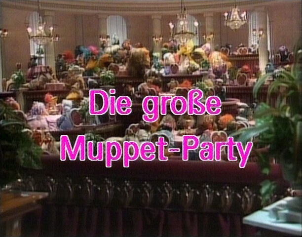File:DieGroßeMuppet-Party-GermanTitle-01a.jpg