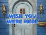Episode 234: Wish You Were Here