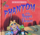 The Phantom of the Muppet Theater