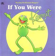 If You Were Kermit