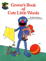 Grover's Book of Cute Little Words