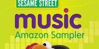 Sesame Street Music: Amazon Sampler
