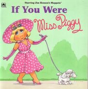 If You Were Miss Piggy