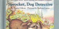 Sprocket, Dog Detective