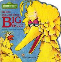 Big Bird and Little Bird's Big & Little Book