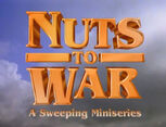 Episode 219: Nuts to War (part 1)