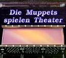 Die Muppets spielen Theater